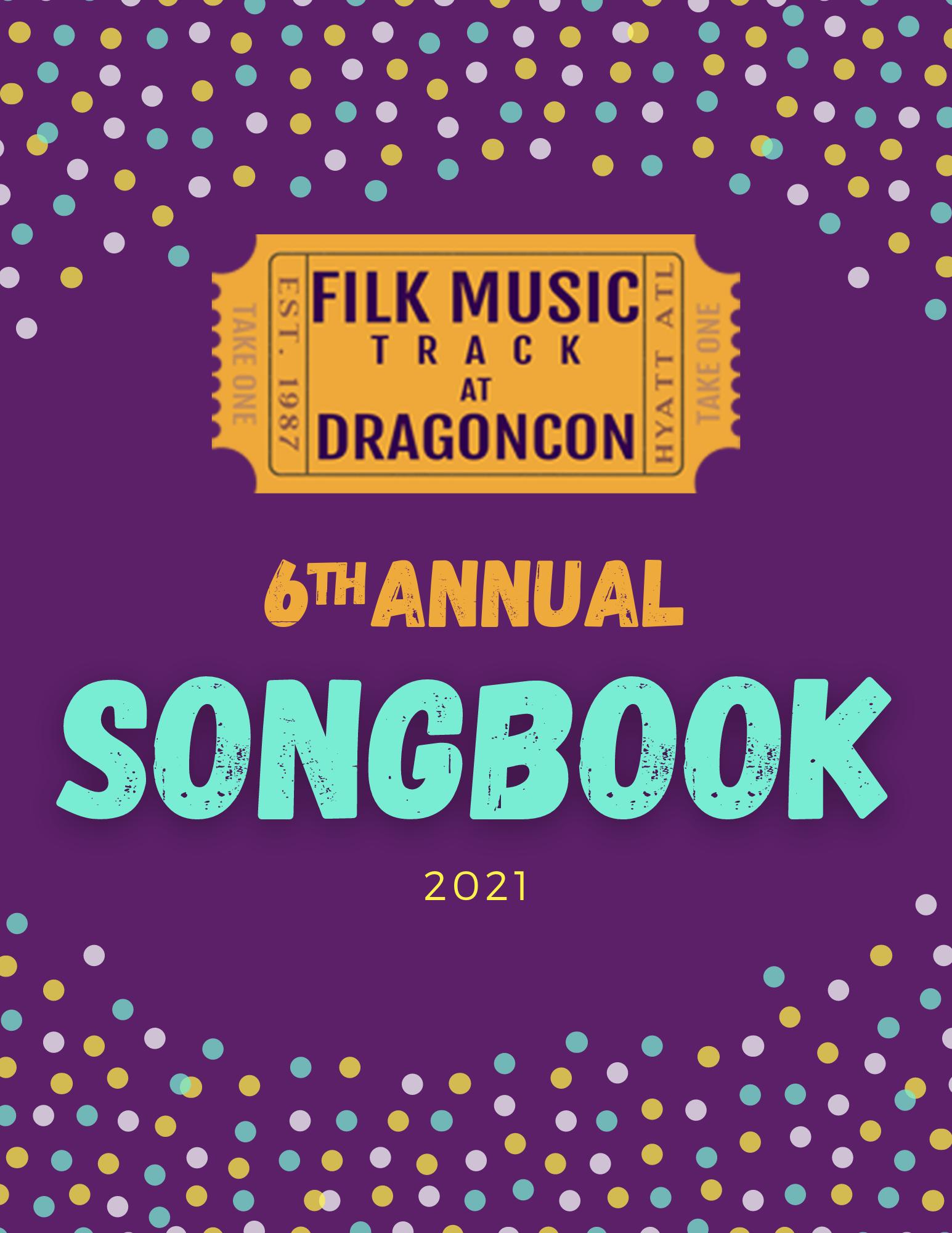 2021 Dragon Con Filk Music Track Songbook